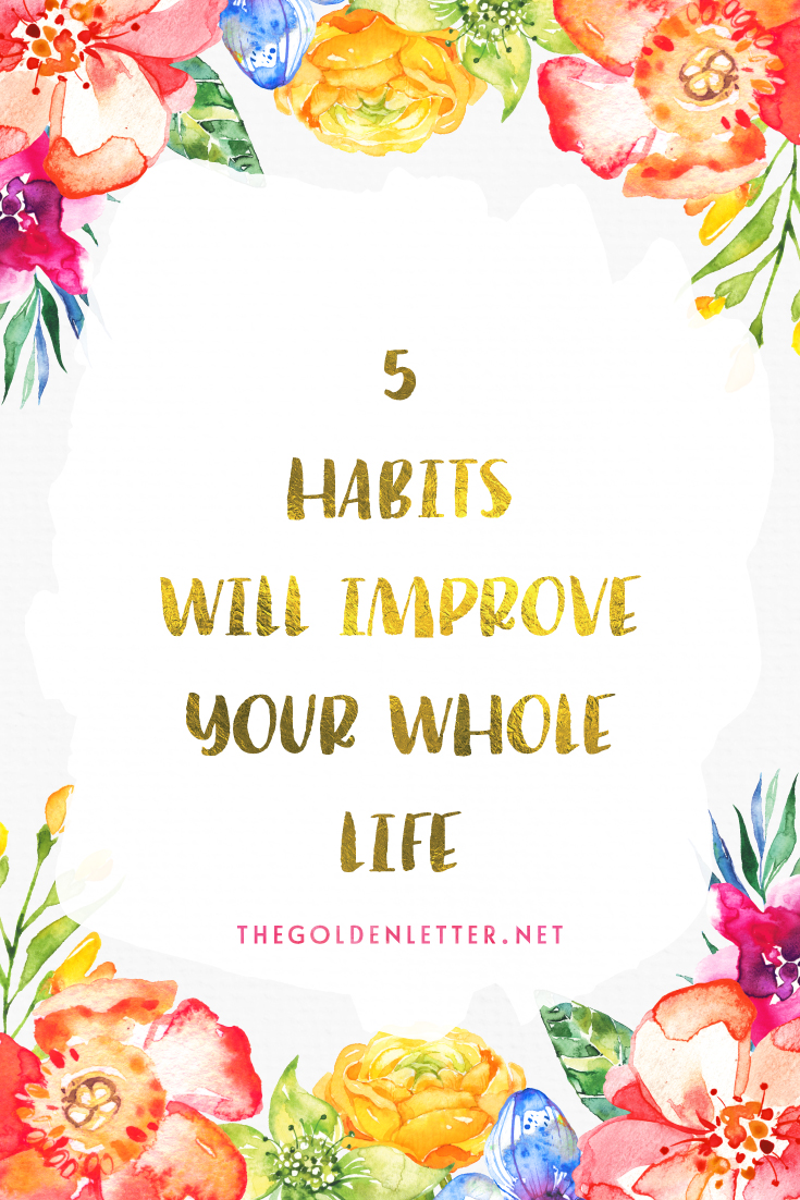 These 5 things will help improve your quality of life if you make them a habit