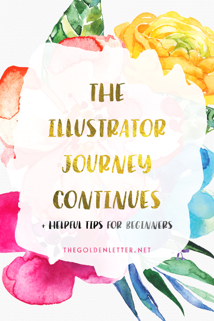 The Illustrator Journey Continues + Helpful Tips For Beginners