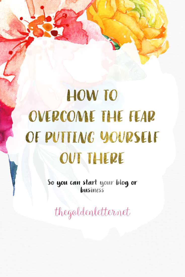 Your fear of putting yourself out there is preventing you from starting your own business or blog, here's how to overcome your fears so you can pave the way to your success.