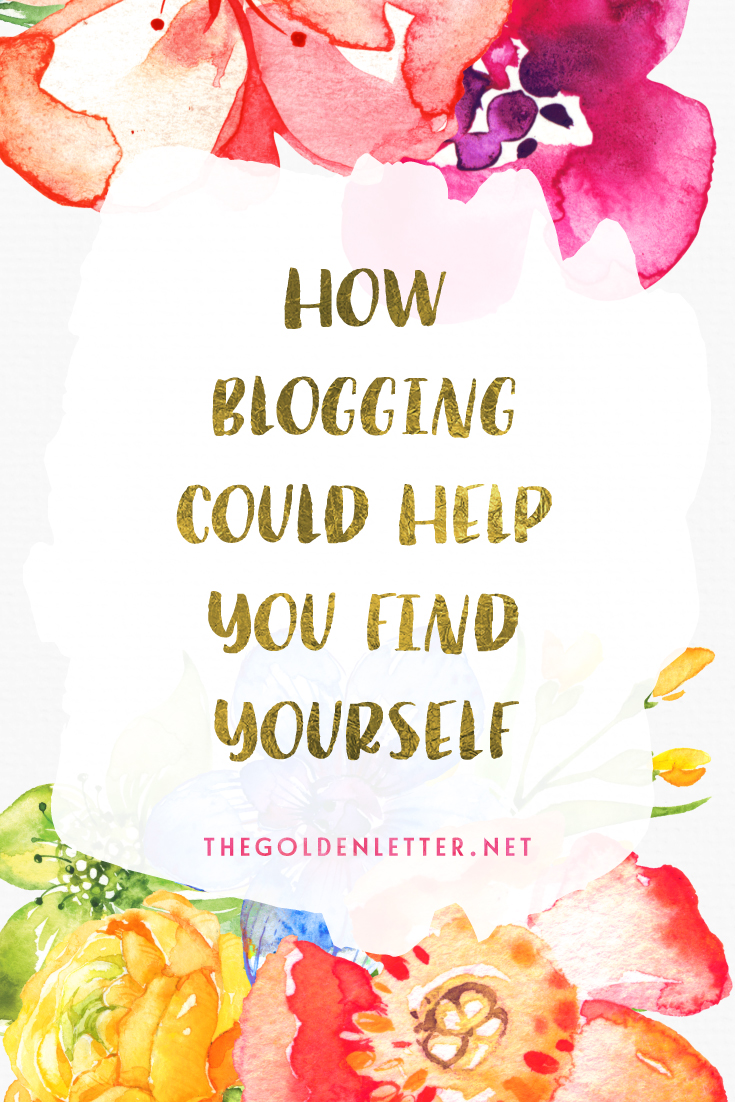 So you've wanted to start a blog of your own, but for x or y reason you haven't. In case you need some more convincing, here are some ways blogging could actually help you find yourself.