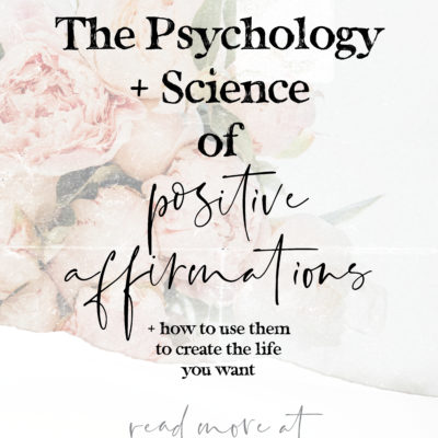 The Psychology and Science of Affirmations – Why They Work